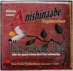 CD-2 Miinwaa Aanind Anishinaabe Nagamowinan_image